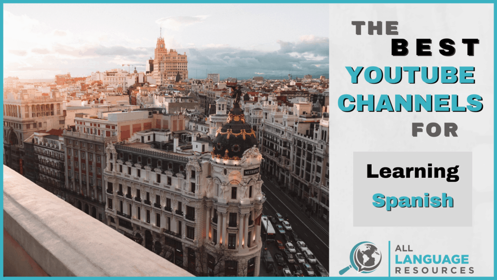The 37 Best Youtube Channels For Studying Spanish