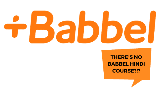 There's no Babbel Hindi course
