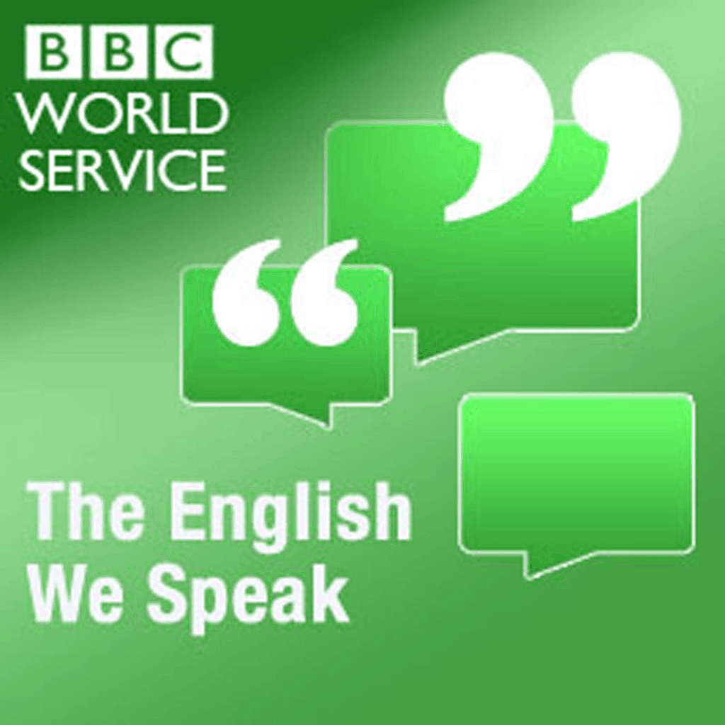 BBC The English We Speak Podcast