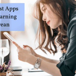 The Best Apps For Learning Korean