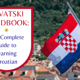 Complete Guide to Learning Croatian