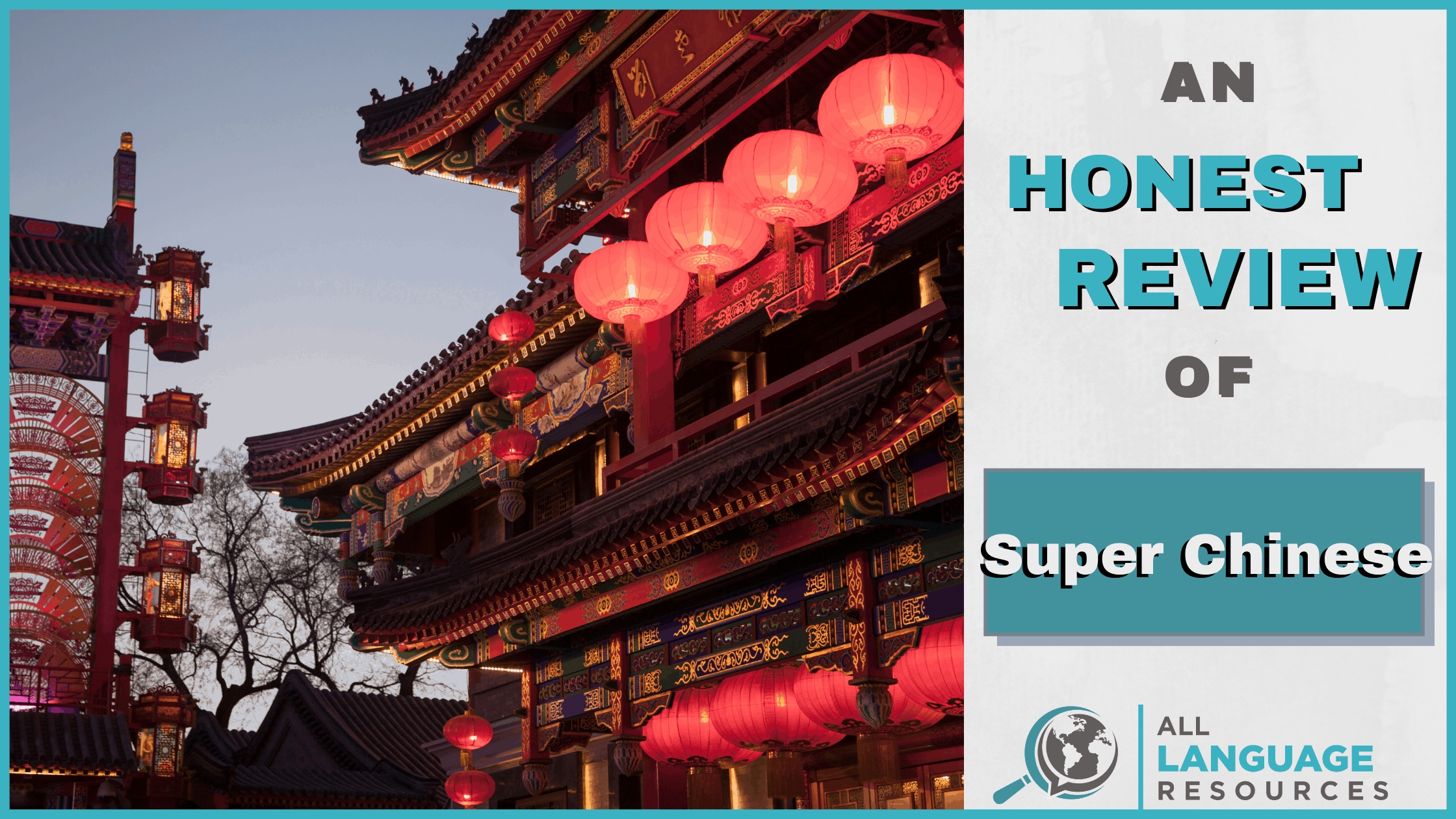 An Honest Review of Super Chinese With Image of Chinese Architecture