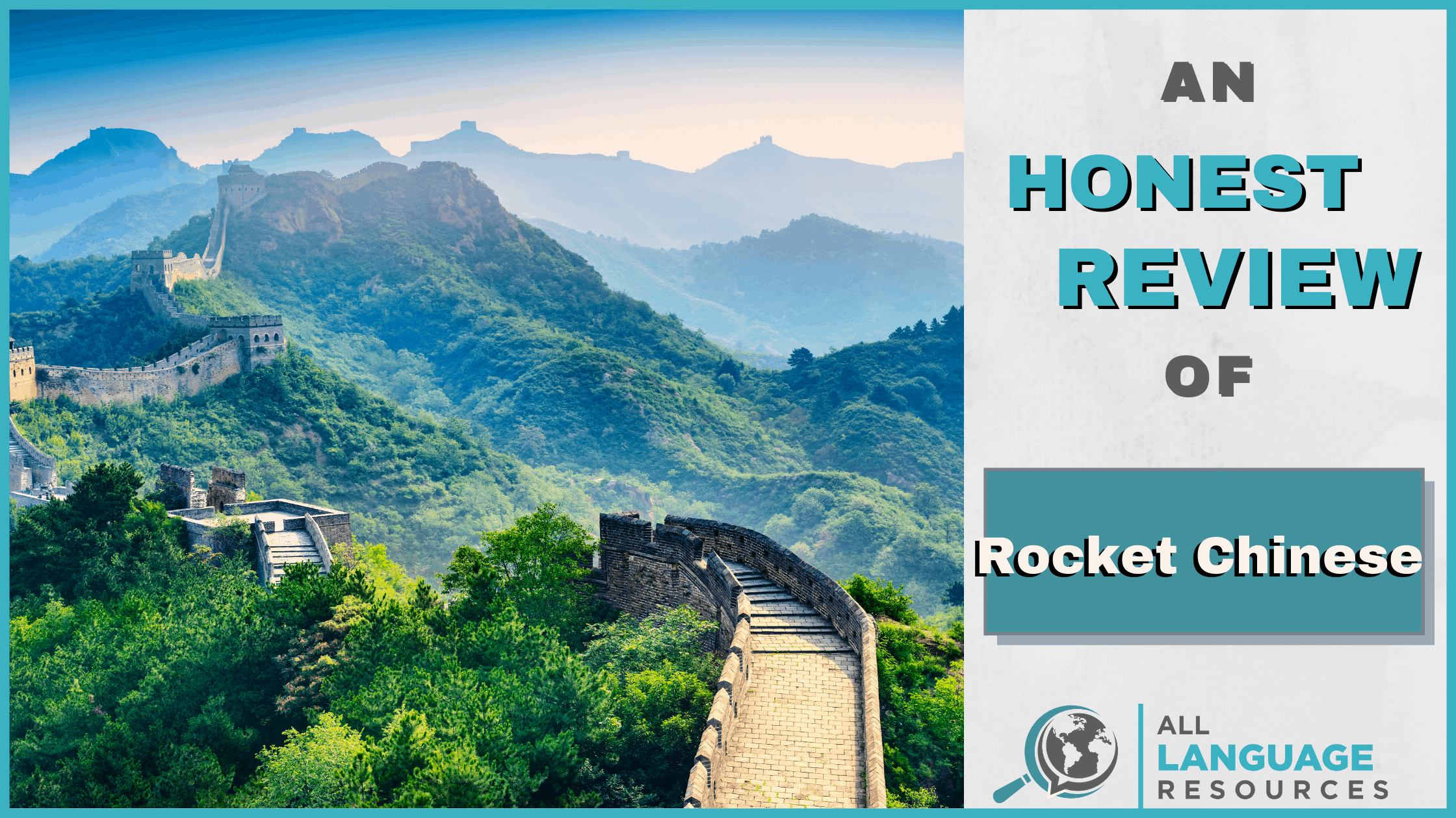 An Honest Review of Rocket Chinese With Image of The Great Wall of China