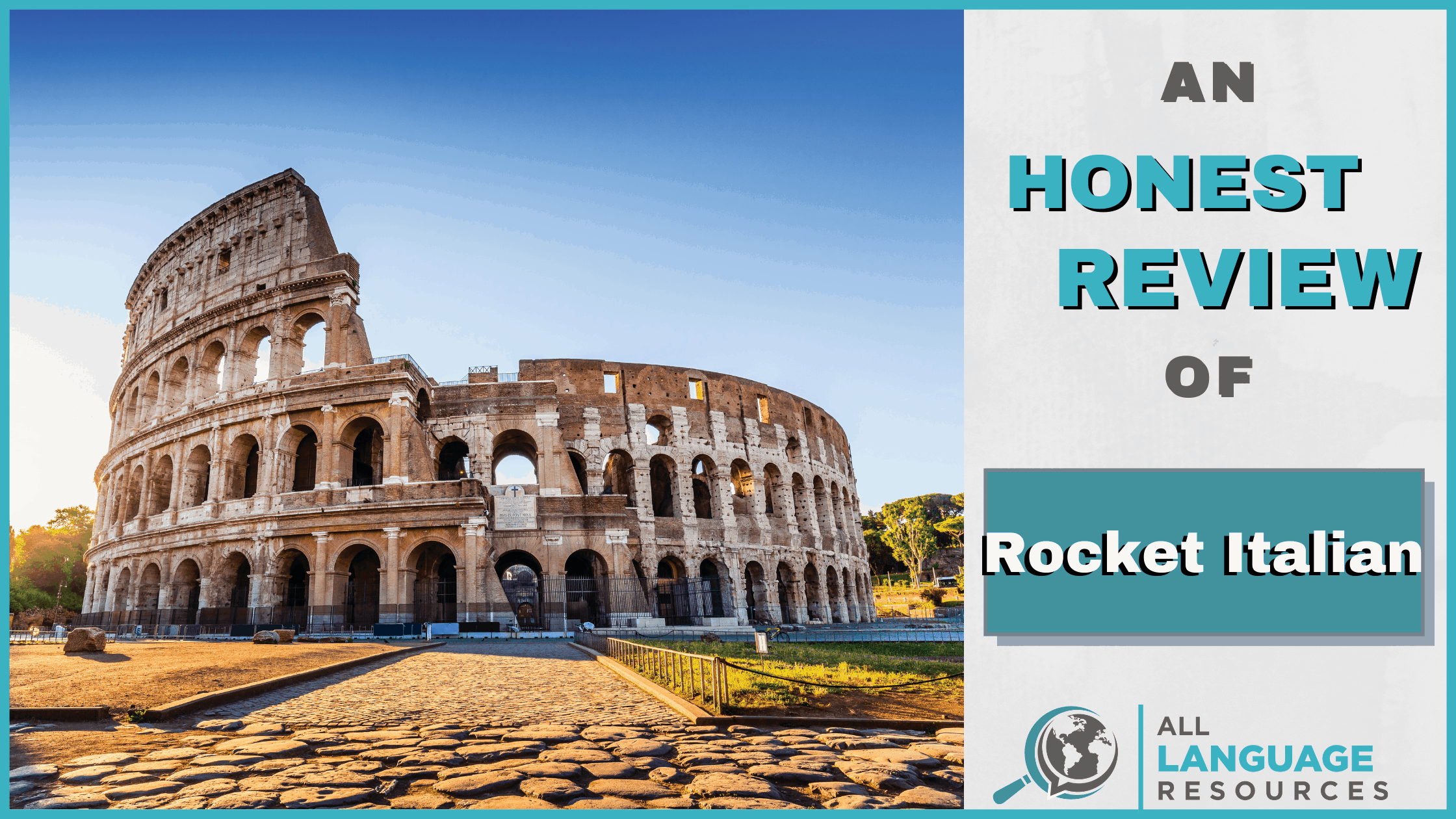 An Honest Review of Rocket Italian With Image of the Colosseum