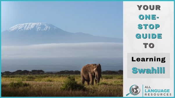 View of Kilimanjaro with text: Your one-stop guide to learning Swahili