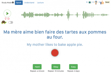 """Play button with sound waves on the right. Text reads: """"Ma mère aime bien faire les tartes aux pommes au four"""" with the English translation below. Three buttons below that read """"Hard (repeat in a minute),"""" """"Okay (repeat in 10 minutes), """", and """"Easy (repeat in 4 days)""""."""