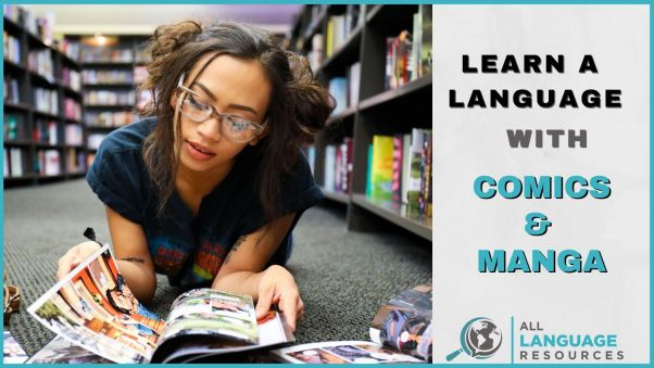 Woman reads a graphic novel; text overlay says learn a language with comics and manga